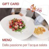 Gift Card - Menù Dalla passione per l'acqua salata